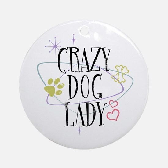 Crazy Dog Lady Ornament (Round)
