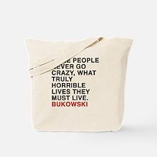 bukowski quote Tote Bag