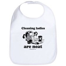 Cleaning ladies are neat -  Bib