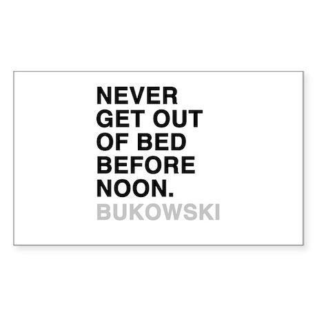bukowski quote Sticker (Rectangle)