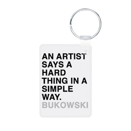 bukowski quote Aluminum Photo Keychain