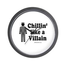 Chillin' like a villain -  Wall Clock