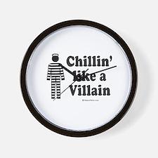Chillin' like a villain -  Wall Clock