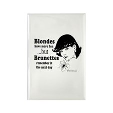 Blondes have more fun - Rectangle Magnet