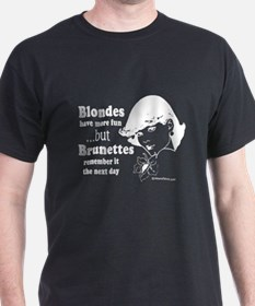 Blondes have more fun -  Black T-Shirt
