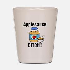 Applesauce Bitch Shot Glass