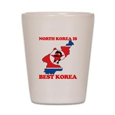 North Korea is Best Korea Shot Glass