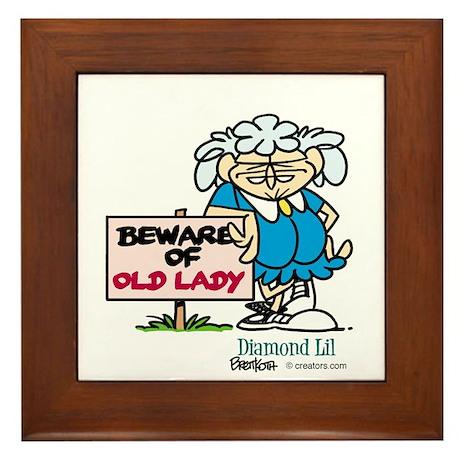 Beware of old lady Framed Tile