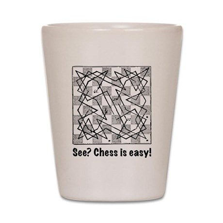 Chess is Easy! Shot Glass