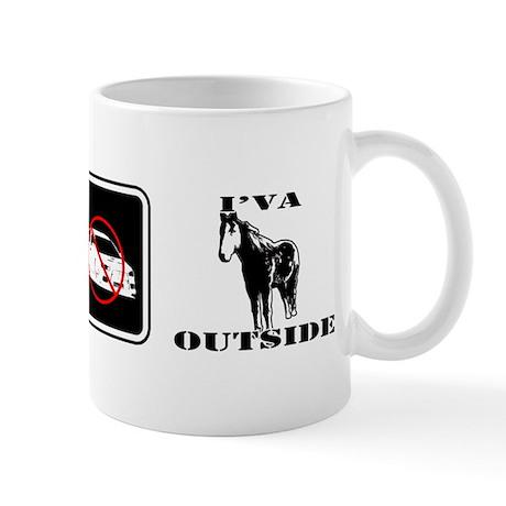 I'VA HORSE OUTSIDE Mug