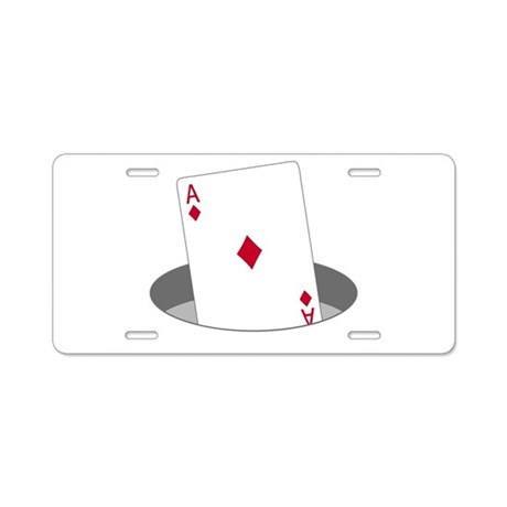 Ace In The Hole Aluminum License Plate