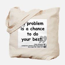 Ellington Best Quote Tote Bag
