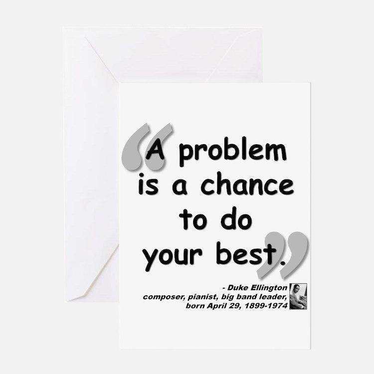 Ellington Best Quote Greeting Card