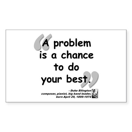 Ellington Best Quote Sticker (Rectangle)