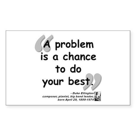 Ellington Best Quote Sticker (Rectangle 10 pk)
