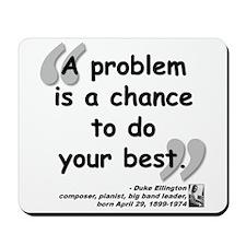 Ellington Best Quote Mousepad