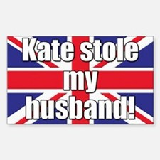 Kate Stole My Husband Decal
