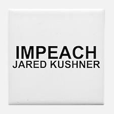 Impeach Jared Kushner Tile Coaster