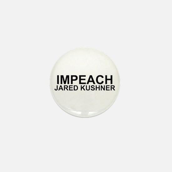 Impeach Jared Kushner Mini Button