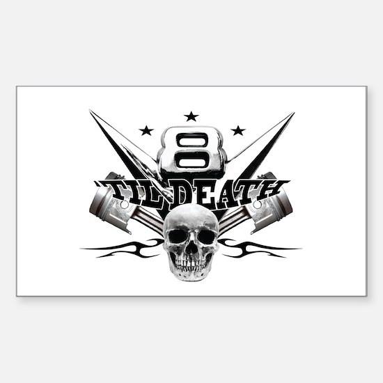 V8 'til death Sticker (Rectangle)