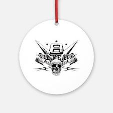 V8 'til death Ornament (Round)