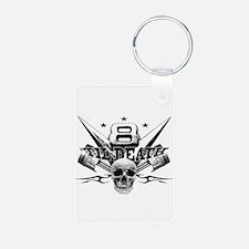 V8 'til death Keychains