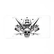 V8 'til death Aluminum License Plate