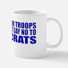 Say No To Defeatocrats Mug