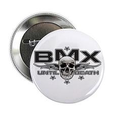 "BMX until death 2.25"" Button"