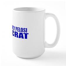 Nancy Pelosi Defeatocrat Mug