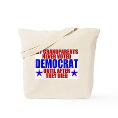 Democrat AFTER Death Tote Bag