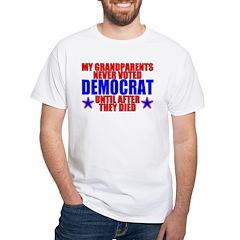 Democrat AFTER Death White T-Shirt