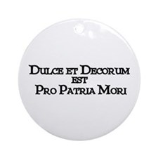 """Dulce Et Decorum"" Ornament (Round)"