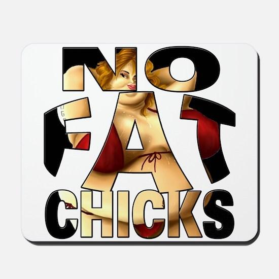 NO FAT CHICKS 1 Mousepad