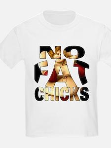 NO FAT CHICKS 1 T-Shirt
