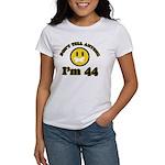 Don't tell anybody I'm 44 Women's T-Shirt