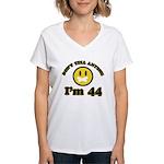 Don't tell anybody I'm 44 Women's V-Neck T-Shirt
