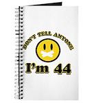 Don't tell anybody I'm 44 Journal