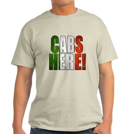 CABS HERE 2 Light T-Shirt