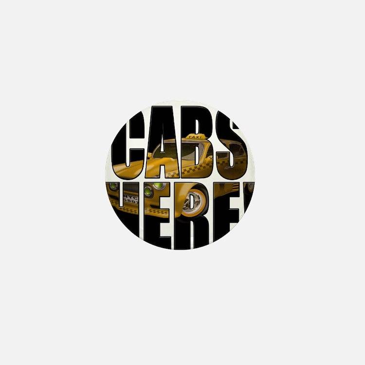 CABS HERE 3 Mini Button