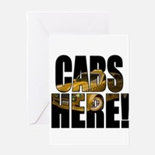 CABS HERE 3 Greeting Card