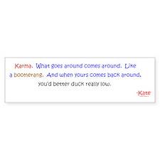 Kate's Karma Bumper Sticker