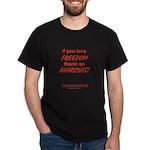 Black T-Shirt #3 - thank an anarchist