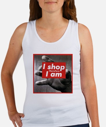 I shop therefore I am Women's Tank Top