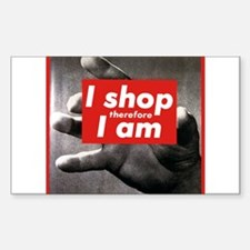 I shop therefore I am Decal