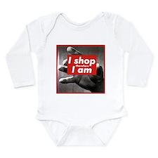 I shop therefore I am Long Sleeve Infant Bodysuit