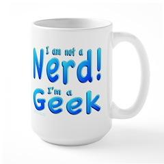 Not Nerd - Geek! Mug