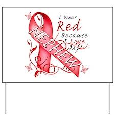 I Wear Red Because I Love My Nephew Yard Sign