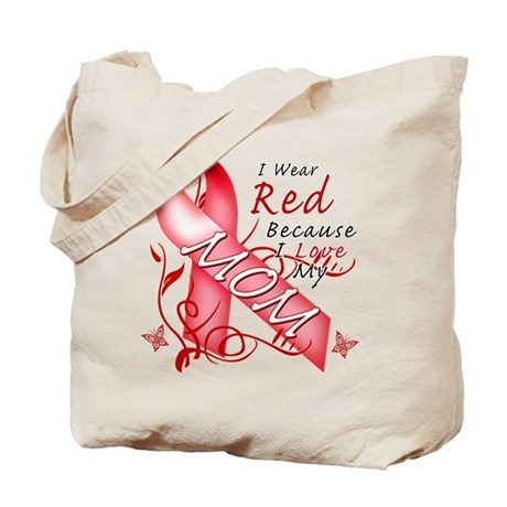 I Wear Red Because I Love My Mom Tote Bag