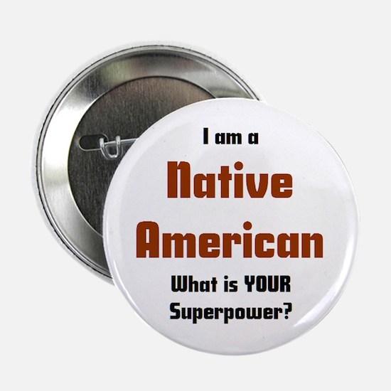 """i am native american 2.25"""" Button"""